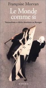 Le monde comme si photo Françoise Morvan couverture